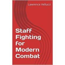 Staff Fighting for Modern Combat