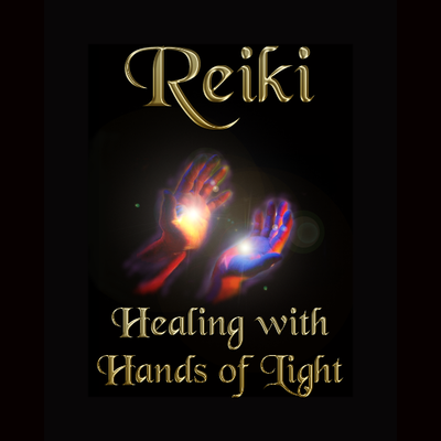 Art: Reiki - Healing with Hands of Light
