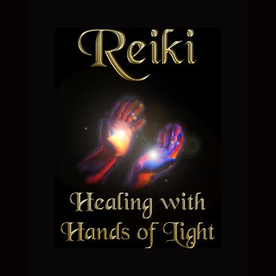 Art: Reiki - Healing with Hands of Light