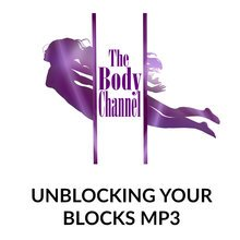 Unblocking Your Blocks MP3